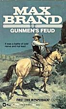 Gunmen's Feud by Max Brand
