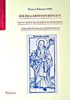 Explanatio Regulae Benedicti: Die Auslegung…