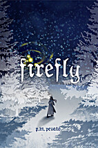 Firefly (The Firefly Trilogy) by P.M. Pevato
