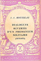 Dialogues (Collected Writings of Rousseau)…