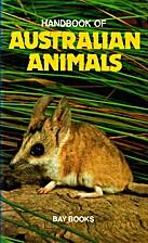 Handbook of Australian Animals by Averil…