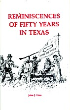 Reminiscences of fifty years in Texas by…