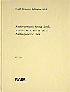 Anthropometric Source Book Volume II: A…