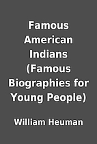 Famous American Indians (Famous Biographies…
