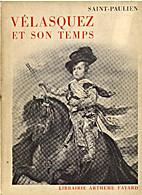 Vélasquez et son temps by Maurice-Yvan…