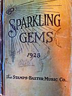Sparkling Gems by Virgil O.; Baxter Stamps,…