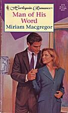 Man of His Word by Miriam Macgregor