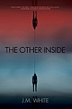 The Other Inside by J.M. White