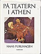 På teatern i Athen by Hans Furuhagen