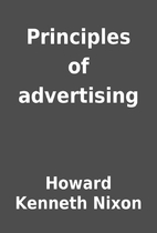Principles of advertising by Howard Kenneth…