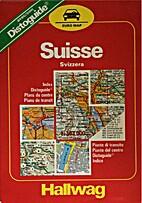 Hallwag Die Schweiz/La Suisse/Switzerland by…