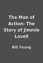 The Man of Action: The Story of Jimmie…