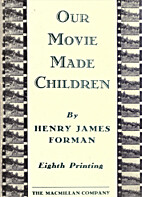 Our movie made children by Henry James…