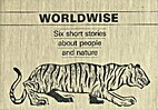 Worldwise: Six short stories about people…