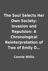 the soul selects her own society summary