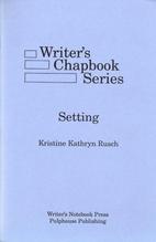 Setting by Kristine Kathryn Rusch
