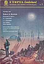Utopia-Sonderband Nr. 1 [= Utopia-Magazin 1]…