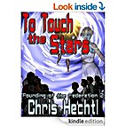 To Touch the Stars (Founding of the…