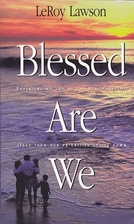 Blessed Are We: Experiencing Joy As the…