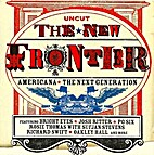 The New Frontier: Americana - The Next…