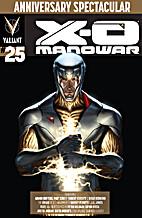 X-O Manowar #25 by Robert Venditti
