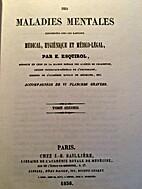 Des maladies mentales (Tome II) by Etienne…