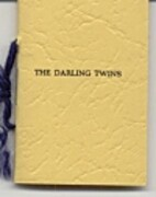 The Darling Twins : or a Tribute to Their…