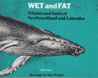 Wet and Fat: Whales and Seals of…