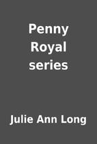 Penny Royal series by Julie Ann Long