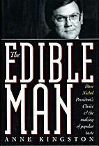 The Edible Man : Dave Nichol, President's…