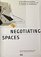 Negotiating Spaces: The Lives of…