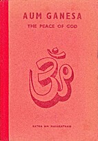 Aum Ganesa - the Peace of God by Ratna Ma…