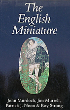 The English Miniature by John Murdoch