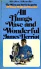 All Things Wise and Wonderful by James…