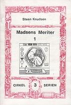 Madsens meriter, 1 by Steen Knudsen