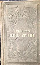 The American school hymn book by Asa Fitz