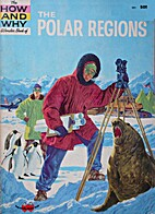 The How and Why Wonder Book of the Polar…