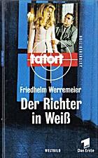 Der Richter in Weiß by Friedhelm Werremeier