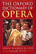 The Oxford dictionary of opera by John…
