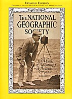 The National Geographic Society: 100 years…