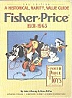 Fisher-Price, 1931-1963: A Historical,…