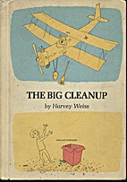 The Big Cleanup by Harvey Weiss
