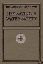 Life Saving and Water Safety by American Red…