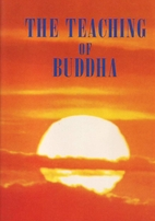 The Teaching of Buddha by Bukkyo Dendo…