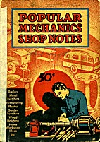 Popular Mechanics Shop Notes 1937, Volume…