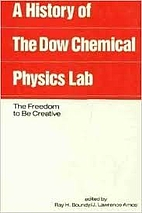 A History of the Dow Chemical Physics…