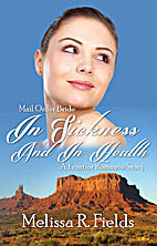 Mail Order Bride: In Sickness And In Health:…