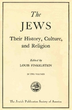 The Jews: Their History, Culture, and…
