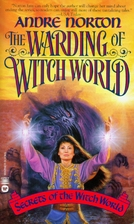 Warding of the Witch World by Andre Norton
