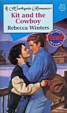 Kit and the Cowboy by Rebecca Winters